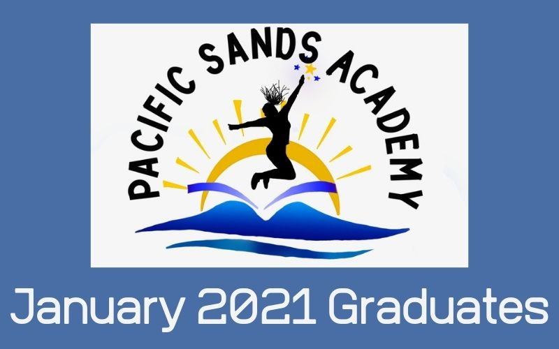 January 2021 graduates Pacific Sands Academy